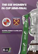 SSE Womens FA CUP Semi-Final Reading v West Ham and City v Chelsea 14th April
